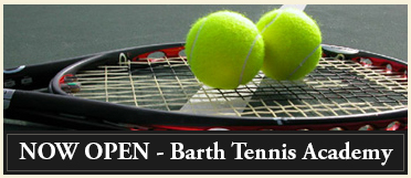 barth tennis academy now open